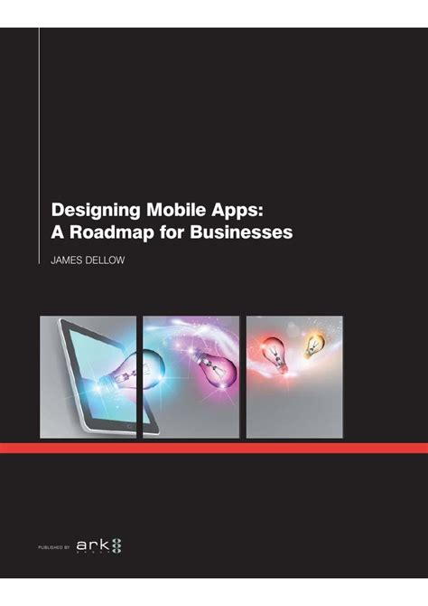 Designing Mobile Apps: A Roadmap for Businesses