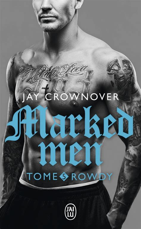Marked Men, tome 05, Rowdy, Crownover, Jay | Livres et