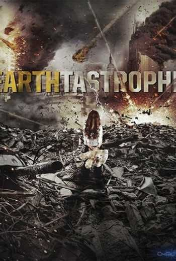 Earthtastrophe (2016)   Streaming movies, Download movies