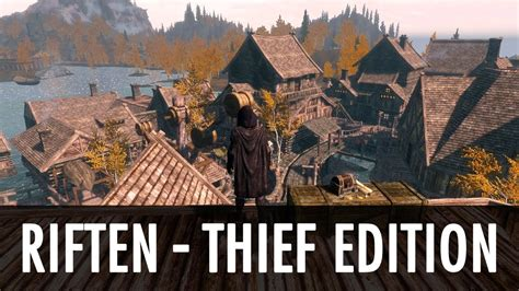 Skyrim Mod: Riften - Thief Edition - YouTube