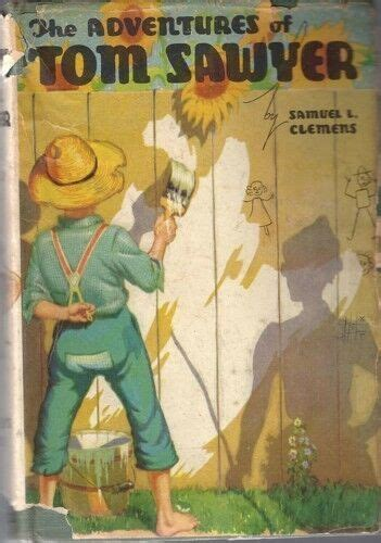 The Adventures of Tom Sawyer 1931 Edition with Dust
